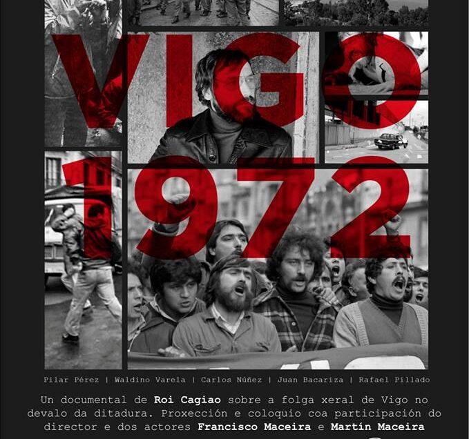 Cinema | Vigo 1972, con Roi Cagiao