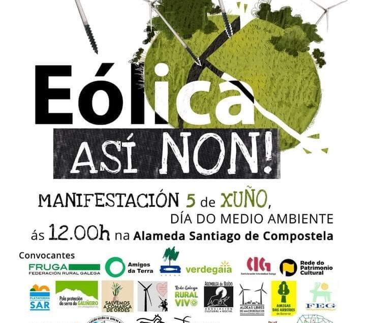 O 5 de xuño, tod@s a Compostela: Eólica, así non!